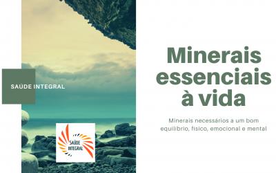 Minerais essenciais à vida
